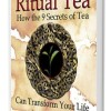 {Self-Help Inspirational} Ritual Tea: How the 9 Secrets of Tea Can Transform Your Life Blog Tour Sign Up
