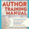Pump Up Your Book Presents The Author Training Manual Virtual Book Publicity Tour