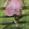 Pump Up Your Book Presents Palmetto Moon Virtual Book Publicity Tour