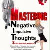 Pump Up Your Book Presents Mastering Negative Impulsive Thoughts Virtual Book Publicity Tour