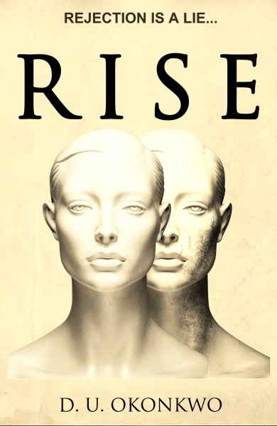 (Literary Fiction) Rise by D.U. Okonkwo – Blog Tour Sign Up