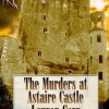 Pump Up Your Book Presents The Murders at Astaire Castle Book Blitz – Win books!
