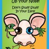 Pump Up Your Book Presents Don't Stick Sticks Up Your Nose! Virtual Book Publicity Tour!