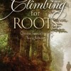 Pump Up Your Book Presents Climbing for Roots Book Blitz – Win A $25 Amazon Gift Card!