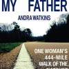 {Memoir} Not Without My Father: A Woman's 444 Mile Walk of the Natchez Trace Blog Tour Sign Up