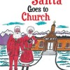 Pump Up Your Book Presents When Santa Goes to Church Book Blitz – Win a $25 Amazon Gift Card!