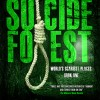 Pump Up Your Book Presents Suicide Forest Virtual Book Publicity Tour!