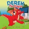 Pump Up Your Book Presents Derek The Dragon – Childrens Book Collection Virtual Book Publicity Tour