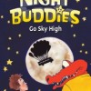 Pump Up Your Book Presents Night Buddies Go Sky High Virtual Book Publicity Tour