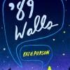 Pump Up Your Book Presents '89 Walls Virtual Book Publicity Tour