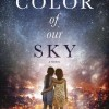 Pump Up Your Book Presents The Color of Our Sky Virtual Book Publicity Tour