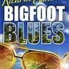 Pump Up Your Book Presents Bigfoot Blues Virtual Book Publicity Tour