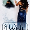 {Young Adult Fiction} Amazon Review Campaign: I Wish by E.B. Tatby