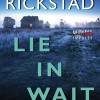{Mystery/Suspense} Lie In Wait by Eric Rickstad Blog Tour Sign Up