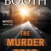 {Mystery/Thriller} The Murder Road by Stephen Booth Blog Tour Sign Up