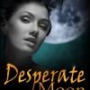 {Victorian Era Historical Romance} Desperate Moon Blog Tour Sign Up