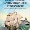 Pump Up Your Book Presents Life/Death Rhythms of Capitalist Regimes – Debt Before Dishonour Virtual Book Publicity Tour!