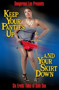 Keep Your Panties Up and Your Skirt Down Book Tour