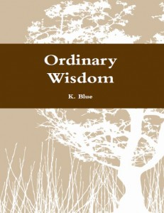 Ordinary Wisdom
