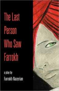 the last person who saw farrokh