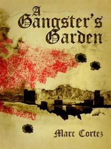 A Gangster's Garden