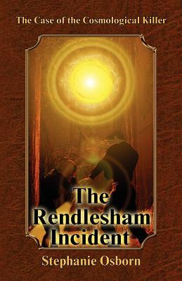 The Case of the Cosmological - Rendlesham