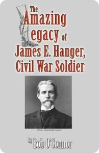 The Amazing Legacy of James E. Hanger 7