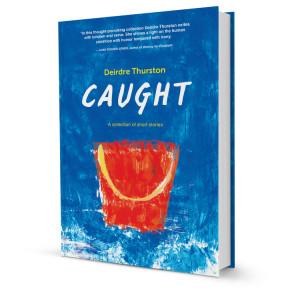 caught-deirdrethurston