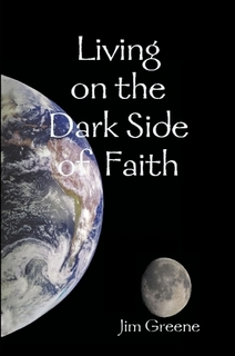 Living on the Dark Side of Faith cover - Book 4