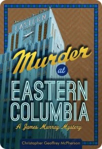 Murder at Eastern Columbia 2