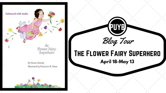 http://www.pumpupyourbook.com/2016/03/29/pump-up-your-book-presents-the-flower-fairy-superhero-virtual-book-tour/
