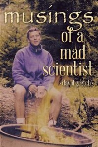 Musings of a Mad Scientist