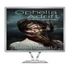Ophelia Adrift computer