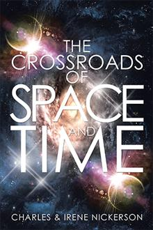 The Crossroads of Space and Time