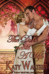 The Duke Needs a Wife