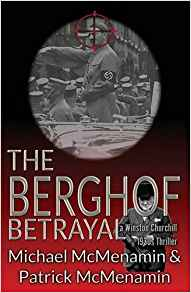 The Berghof Betrayal