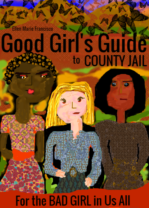 Good Girl's Guide to County Jail