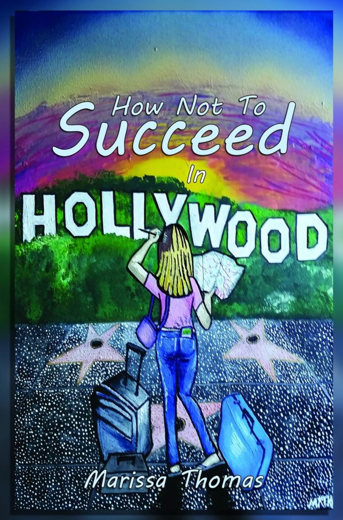 How Not to Succeed in Hollywood