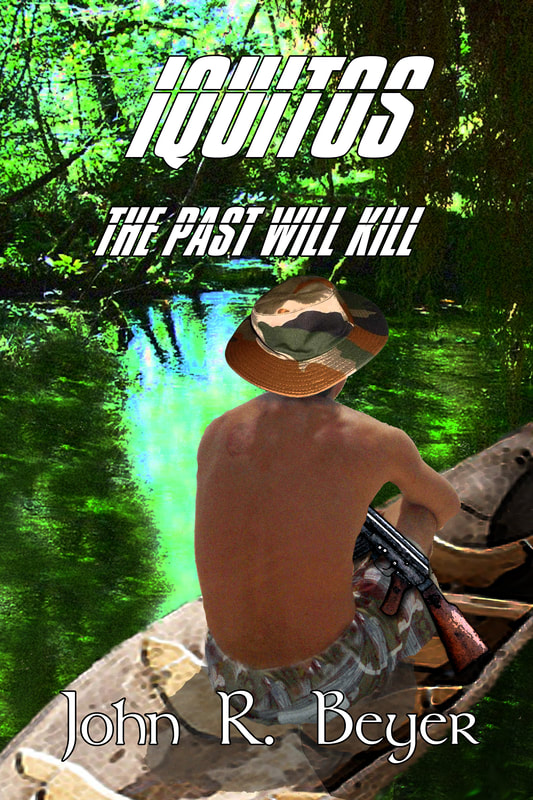 Iquitos The Past Will Kill