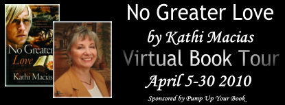 PUYB Blog Tour&Review: No Greater Love(Extreme Devotion, bk 1) by Kathi Macias