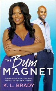 PUYB Blog Tour&Review: The Bum Magnet by K.L. Brady