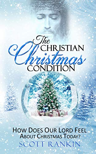 The Christian Christmas Condition
